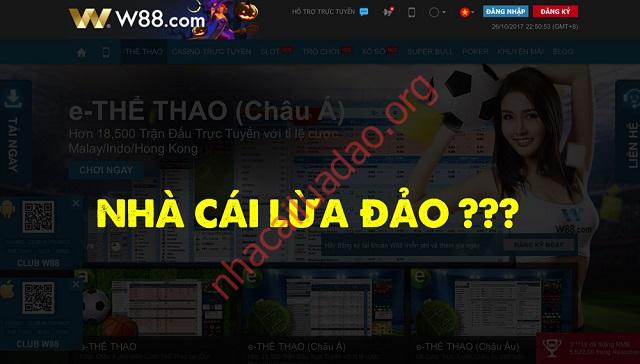 Kết luận của nhacaluadao.org về thông tin W88 lừa đảo