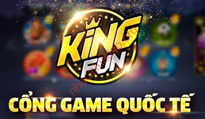 Nhà cái King Fun - cổng game quốc tế