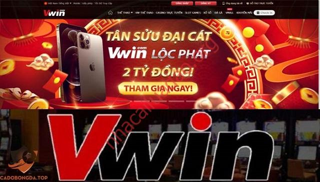 Vwin là nhà cái tân binh sở hữu nhiều ưu điểm nổi trội
